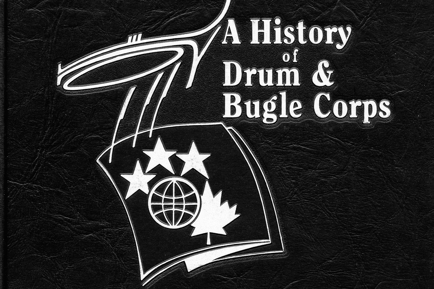 room A History of Drum and Bugle Corps VOL 1
